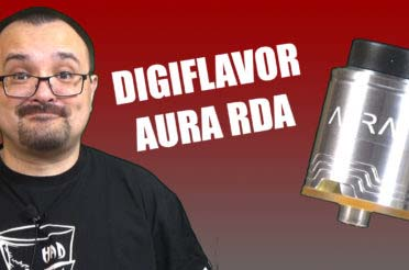 Digiflavor Aura RDA Review – A new dripper designed by DJLSB Vapes