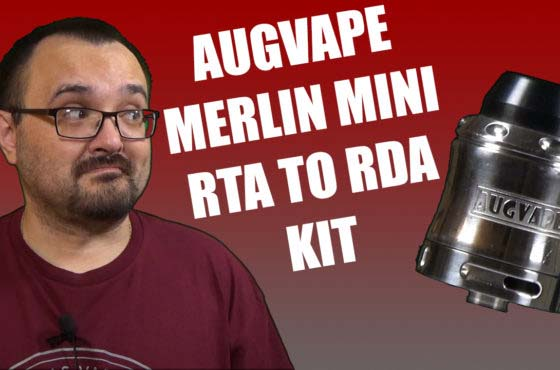 AugVape Merlin Mini RTA to RDA Converter Review – Dang…thats a long title..