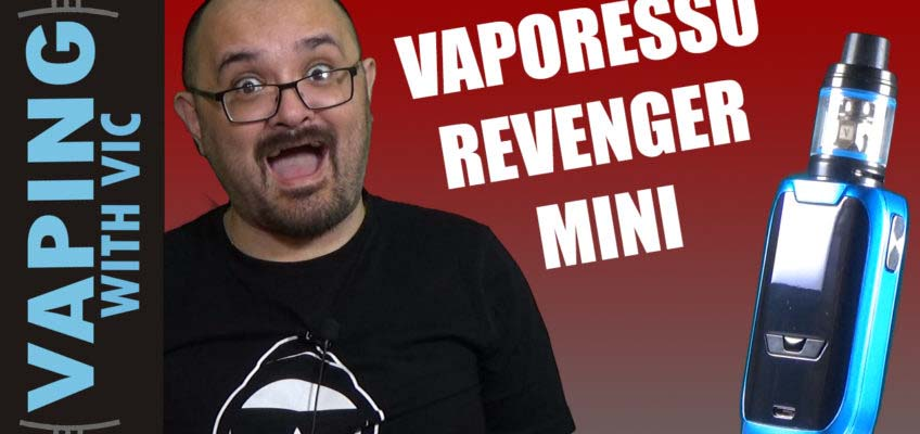 Vaporesso Revenger Mini Review – The Revenger…shrunk…