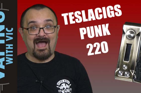TeslaCigs Punk 220w Review – One for the Steampunk fans…