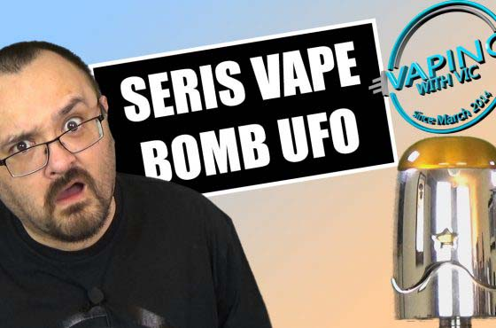 Seris Vape Bomb UFO 1.5 RDTA Review – …very odd design…