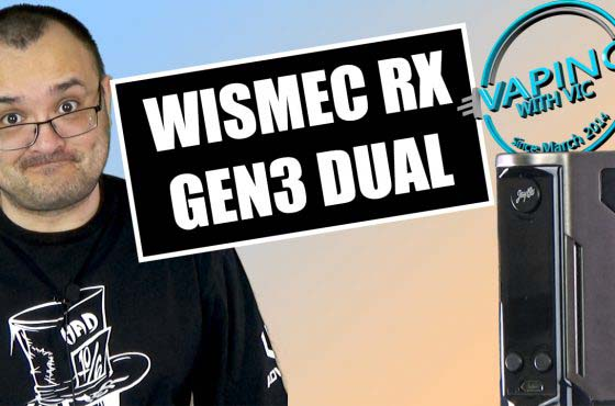 Wismec RX Gen3 Dual Review – Its the Gen3 with a battery removed…