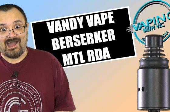 Vandy Vape Berserker MTL RDA Review – …the Berserker Tank, as a dripper…