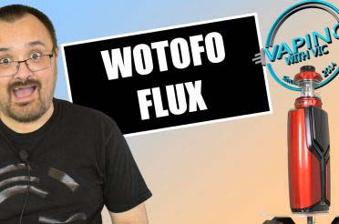 Wotofo / Rig Mods Flux Kit Review – Moaaaaaar Powaaaaaa!