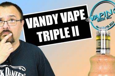 Vandy Vape Triple 2 Review – Vaping With Twisted 42…419 has returned!