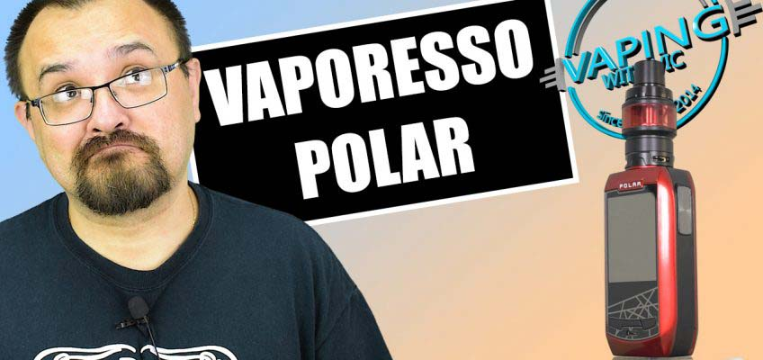 Vaporesso Polar Kit Review – With the new Cascade Baby SE