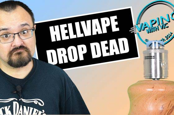 HellVape Drop Dead RDA Review – The collab between TVC and Heathen