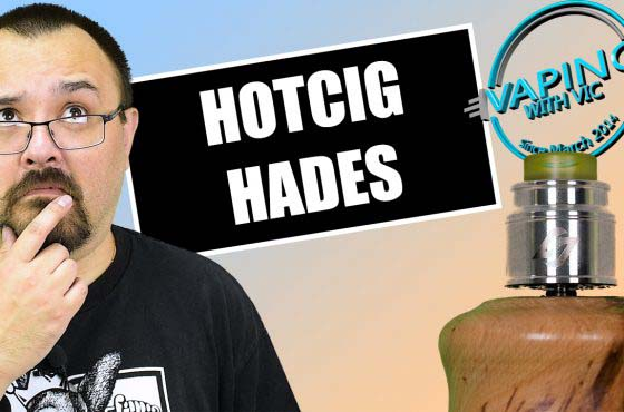 HotCig Hades BF RDA Review – Better with a single coil…