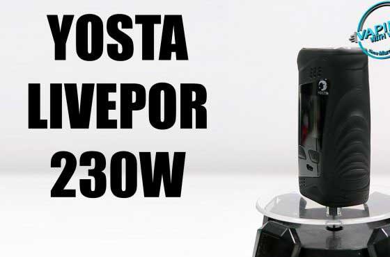Yosta Livepor 230 Review – The next mod on the Livepor line…