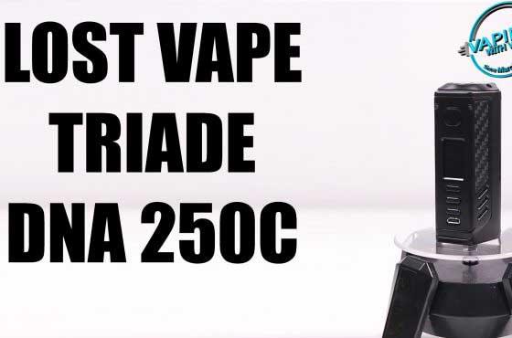 Lost Vape Triade DNA 250C/300 Review – 300watts of POWAAAA!