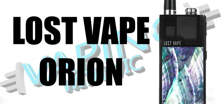 Lost Vape Orion Review – The pinnacle of the pod systems?