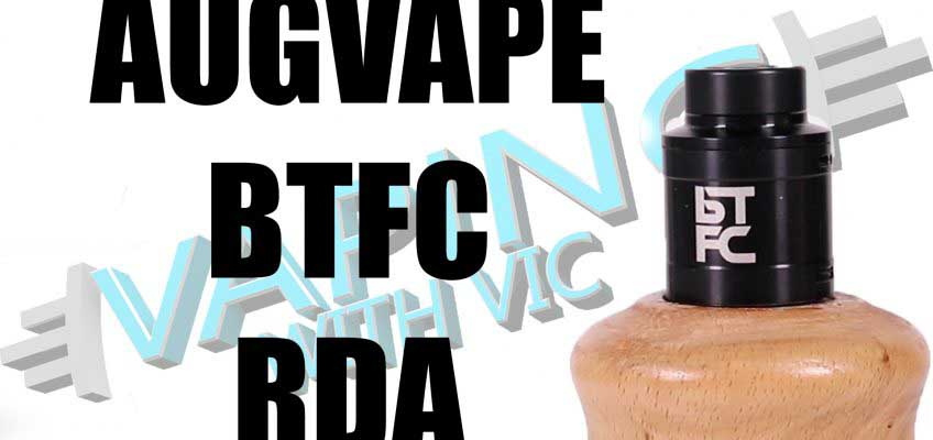 BTFC by Augvape and VapnFagan Review – Interesting airflow….