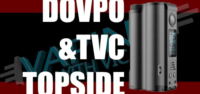DovPo Topside Review – Designed by The Vapor Chronicles