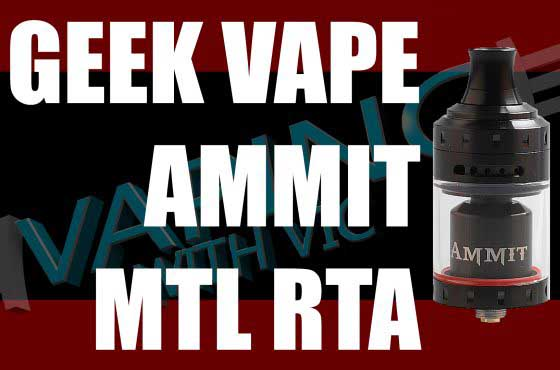 Geek Vape Ammit MTL RTA Review – The Ammit…but MTL…