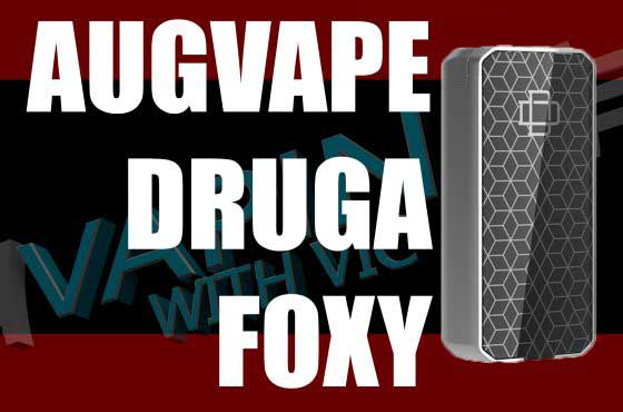 AugVape Druga Foxy Review – The one with quick release…