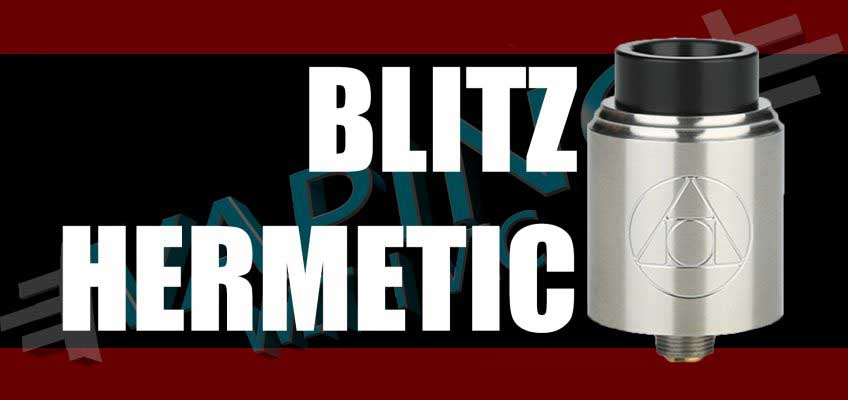Blitz Hermetic RDA Review – Designed by Suck My Mod