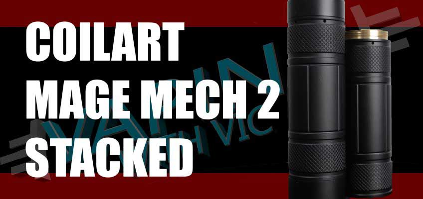 Coilart Mage Mech 2 Stacked Edition Review – The Mage…stacked