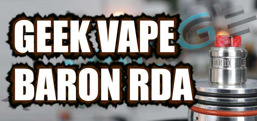 Geek Vape Baron RDA Review – Will Snoopy shoot it down?