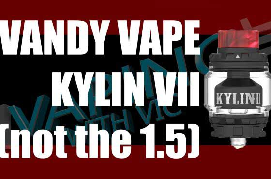 Vandy Vape Kylin V2 Review – The ACTUAL V2… not the 1.5