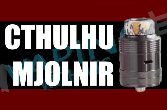 Cthulhu Mjölnir Review – Single coil by Anthony Vapes