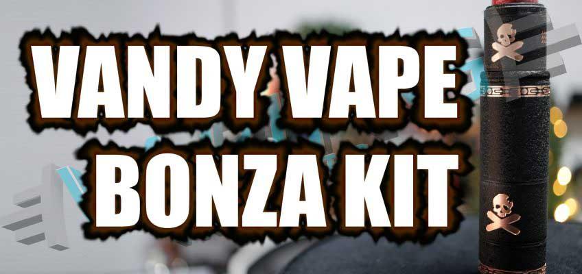 Vandy Vape Bonza Mech Kit Review – ….g'day…