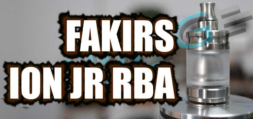 Fakirs Mods Ion JR RBA Review – …or the Ionia Concept 2018