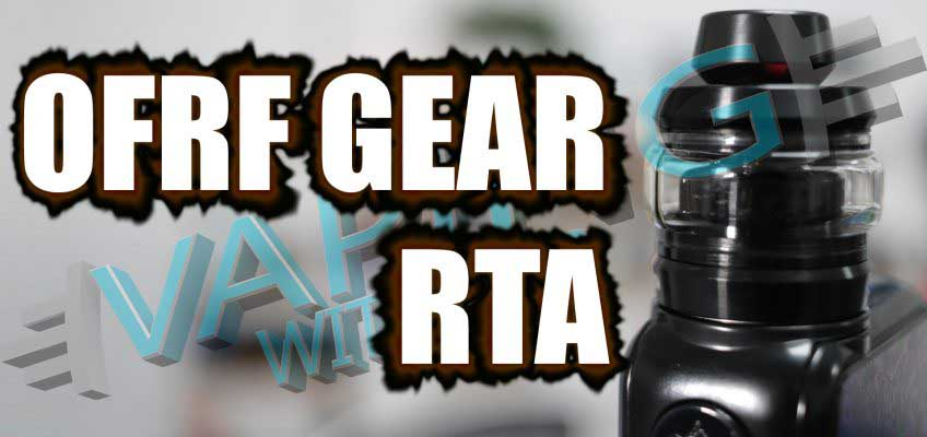 OFRF Gear RTA Review – yup…nailed it