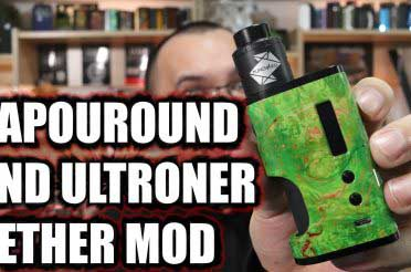 Vapouround and Ultroner Aether Mod Review – Full stab wood squonking