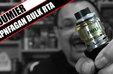 BULK SMASH! – Oumier and VapnFagans Bulk RTA Review