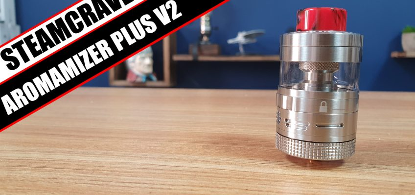 SteamCrave overhauls the plus – Steam Crave Aromamizer V2 Plus Review