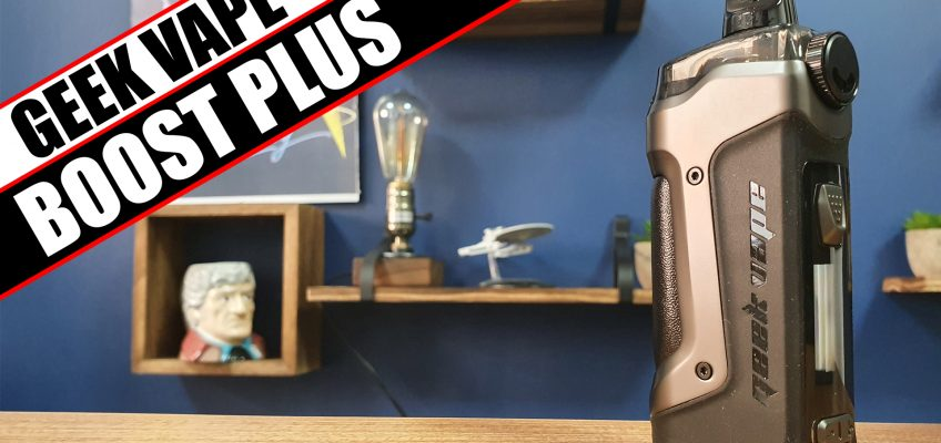 The Boost…overhauled – Geek Vape Aegis Boost Plus