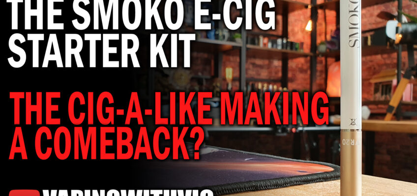 The SMOKO E-Cig Starter Kit – The return of the cig a like.
