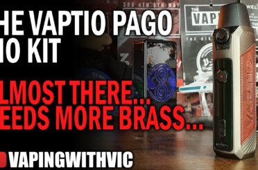 Vaptio Pago AIO – Needs more brass…