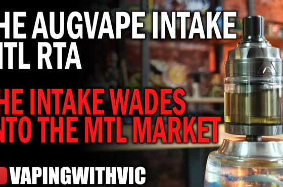 AugVape Intake MTL – The Mike Vapes Intake hits the MTL market