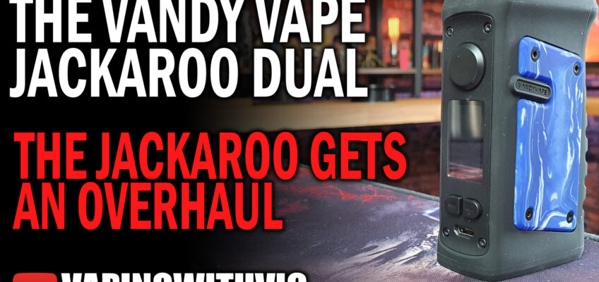 Vandy Vape Jackaroo Dual – The Jackaroo gets an extra battery