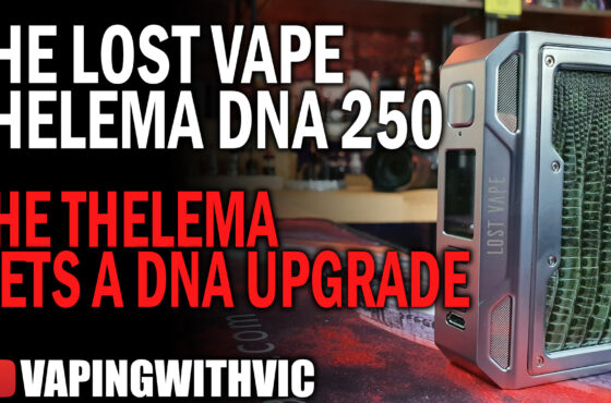 Lost Vape Thelema DNA 250C – The Thelema is all grown up now
