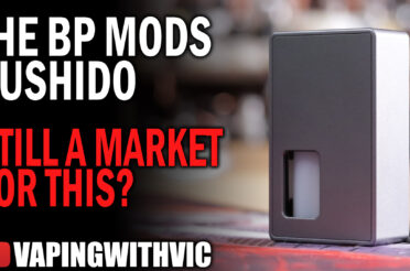 BP Mods Bushido Mechanical Squonk Mod – Back in time with a mech squonker