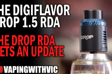 Digiflavor Drop 1.5 – The original gets an overhaul