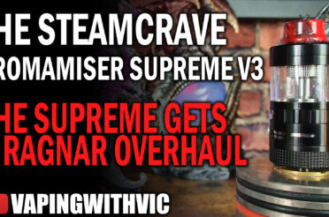 Steamcrave Aromamizer Supreme V3 – The Supreme gets Ragnarified…