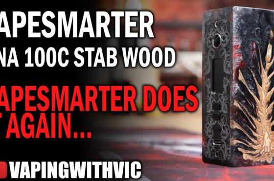 VapeSmarter UK – DNA 100C Stabilized Wood – The first Evolv 100C Stab Wood mod…
