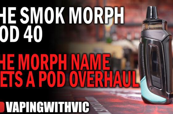The Morph Pod 40 by SMOK – Soooooo many SMOK pods now….
