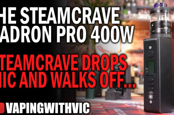 The SteamCrave Hadron Pro – SteamCrave drops mic and walks off stage