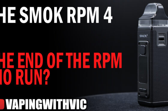The SMOK RPM 4 – The ending of the RPM AIO line?